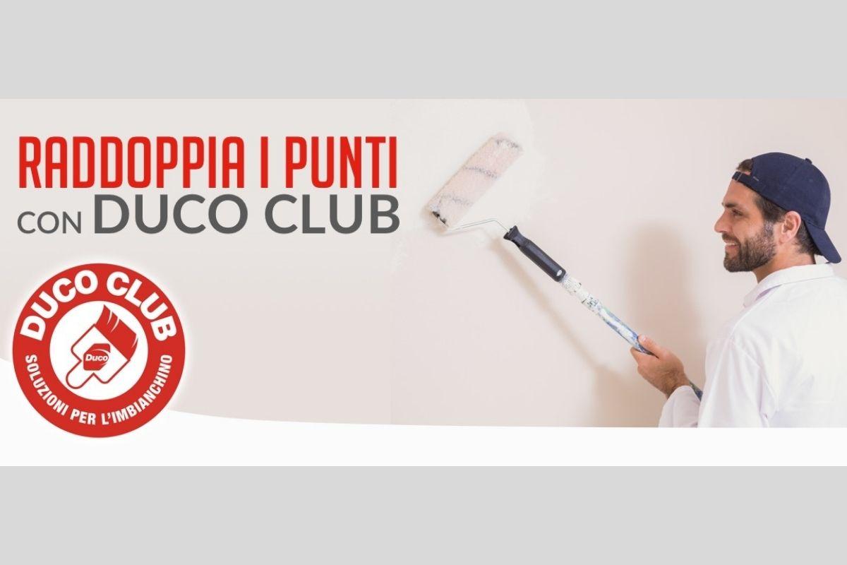 Dal 28 giugnoal 5 luglioDuco attiverà l'iniziativa Raddoppia i Punti con Ducoclub!